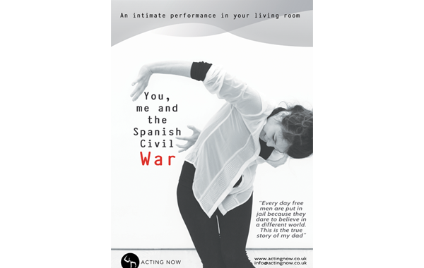 A black and white poster showing a woman in a white shirt performing a play called: You, Me and the Spanish Civil War